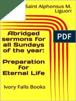 Abridged sermons for all Sundays of the year_ Preparation for Eternal Life - Saint Alphonsus M. Liguori.pdf