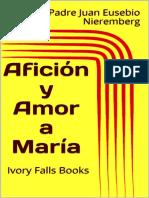 Afición y Amor a María - Padre Juan Eusebio Nieremberg.pdf