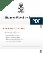 Veja os números financeiros de Sergipe