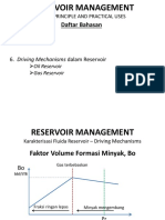 RESERVOIR MANAGEMENT Bab 6 Driving Mechanisms Dalam Reservoir
