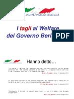 UDC - Tagli Al Welfare Del Governo Berlusconi