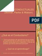 Teorias conductuales Skinner, Pavlov, Watson