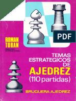 Temas Estrategicos de Ajedrez (110 Partidas)- Roman Toran_Juan.pdf