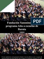 Yammine - Fundación Yammine Lleva Programa Atta a Escuelas de Baruta