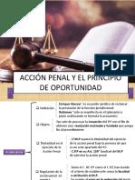 ACCION PENAL Y EL PRINCIPIO DE OPORTUNIDAD final 1.pptx