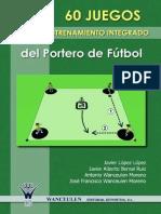 Wanceulen 60 Juegos Para El Entrenamiento Integrado Del Portero de Futbol