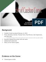 the curious case of carelton comet