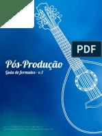 Pós Produção - Guia de Formatos