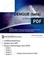 *BETA* Dengue (Pedoman diagnosis, penanganan, pencegahan dan pengendalian dengue WHO 2009)