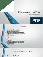 1. Examination at Trial