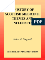 Helen Dingwall - A history of Scottish medicine_ themes and influences (2003, Edinburgh University Press).pdf