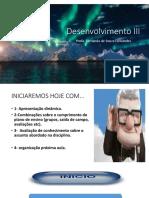DesenvolvimentoIIIplanodeensino20191aula1.pptx