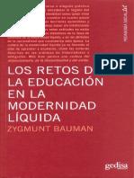 Bauman Z 2005 - Educación y Modernidad Líquida - Retos Desafíos - Tiempo