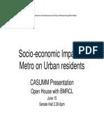 Socio Economic Impact of Metro on Urban Residents