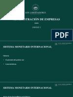 SISTEMA MONETARIO INTERNACIONAL II - evd und 1.pptx