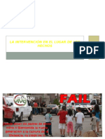 INTERVENCION DEL LUGAR DE LOS HECHOS