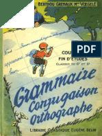 Manuels Anciens Berthou Gremaux Voegele Grammaire Conjugaison Orthographe Classe de Fin d Etudes 6e 5e 1957