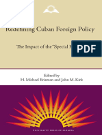 (Contemporary Cuba) H. Michael Erisman, John M. Kirk - Redefining Cuban Foreign Policy_ The Impact of the Special Period-University Press of Florida (2006).pdf