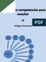 dieznuevacompetenciasdephilippeperrenoudautoguardado-110814004115-phpapp01