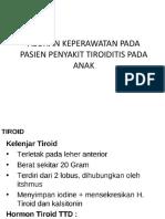 ASUHAN KEPERAWATAN PADA PASIEN PENYAKIT TIROIDITIS PADA ANAK.pptx