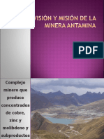 Vision y Mision de La Mina ANTAMINA