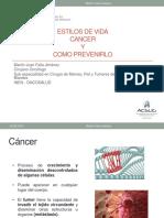 Estilos de Vida, Cancer y Como Prevenirlo