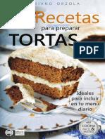 72 RECETAS PARA PREPARAR TORTAS – Ideales Para Incluir en Tu Menú Diario (Colección Cocina Fácil & Práctica Nº 20) (Spanish Edition)
