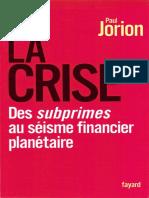 La Crise - Des Subprimes au Séisme Financier Planétaire.pdf