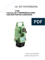 REPLANTEO DE PARALELAS Y PERPENDICULARES CON DOS PUNTOS CONOCIDOS