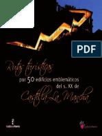 Rutas Turisticas Por 50 Edificios Emblematicos Del s XX  Castilla la Mancha