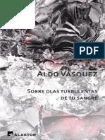 Vásquez, Aldo (2019) - Sobre olas turbulentas de tu sangre