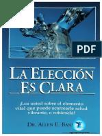 La Elección Es Clara