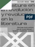 Collazos - Cortázar - Vargas Llosa -- Leteratura en La Revolución y Revolución en La Literatura
