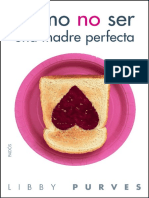 Como No Ser Una Madre Perfecta - Purves Libby.pdf