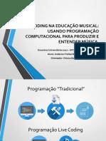 Live Coding Na Educação Musical