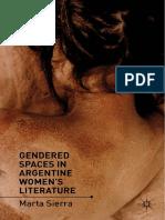 Marta Sierra (auth.) - Gendered Spaces in Argentine Women's Literature-Palgrave Macmillan US (2012).pdf