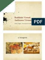 Realidade Virtual, Ambientes Virtuais