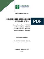 MAQUINAS DE FLUJOS-TAREA-SELECCION BOMBA CON BASE A LA CURVA NPSHr-GUILLEN-OTERO-PEREZ-RINCON-DOCX.docx