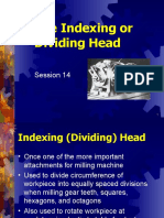 The Indexing or Dividing Head