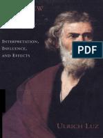 Ulrich Luz - Matthew in History. Interpretation, Influence, and Effects-Fortress Press (1994).pdf