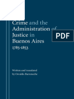 Barreneche, Osvaldo (2006) - Crime and the administration of justice in Buenos Aires, 1785-1853.pdf