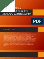 DEFICIT EN MERCADO LA HERMELINDA