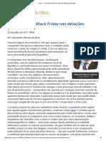 ConJur - O Momento Da Black Friday Nas Delações Premiadas