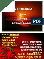 1 Cristologia - Hist e Divindade de Jesus