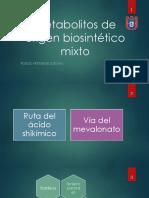Metabolitos de origen biosintético mixto1.pptx
