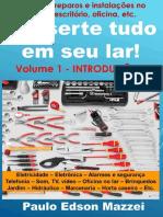 Conserte Tudo Em Seu Lar! Pequenos Reparos e Instalações Para o Lar, Escritório, Oficina, Etc. Volume 1 – Introdução Aos Pequenos Reparos e Instalações - FERRAMENTAS