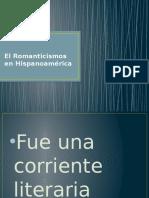 El Romanticismos en Hispanoamérica