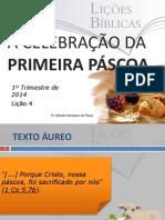 acelebraodaprimeirapscoa-140123114125-phpapp01.pptx