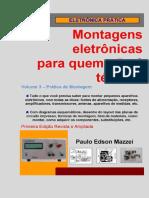 Volume 3 - Prática de Montagem (Montagens Eletrônicas Para Quem Não É Técnico)
