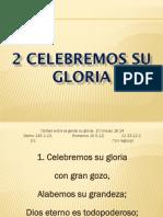 2 Celebremos Su Gloria